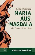 Cover-Bild zu Maria aus Magdala (eBook) von Petersen, Silke