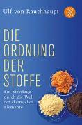 Cover-Bild zu Die Ordnung der Stoffe von Rauchhaupt, Ulf von