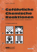 Cover-Bild zu 72. Ergänzungslieferung - Gefährliche Chemische Reaktionen