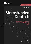 Cover-Bild zu Sternstunden Deutsch, Klasse 7-8 von Althoff, Christiane
