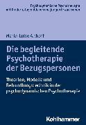 Cover-Bild zu Die begleitende Psychotherapie der Bezugspersonen (eBook) von Althoff, Marie-Luise
