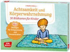 Cover-Bild zu Achtsamkeit und Körperwahrnehmung. 30 Bildkarten für Kinder von Holl, Maria