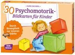 Cover-Bild zu 30 Psychomotorik-Bildkarten für Kinder von Zacherl, Karo