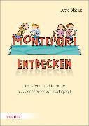 Cover-Bild zu Montessori entdecken! (eBook) von Bläsius, Jutta