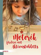 Cover-Bild zu Motorik fördern mit Aktionstabletts von Bläsius, Jutta