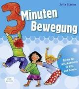 Cover-Bild zu Drei Minuten Bewegung von Bläsius, Jutta