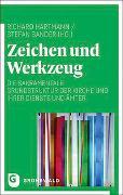 Cover-Bild zu Hartmann, Richard (Hrsg.): Zeichen und Werkzeug