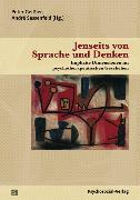 Cover-Bild zu Buchholz, Michael B. (Beitr.): Jenseits von Sprache und Denken (eBook)