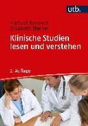 Cover-Bild zu Benesch, Michael: Klinische Studien lesen und verstehen