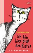 Cover-Bild zu Ich bin hier bloss die Katze von Johansen, Hanna