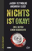 Cover-Bild zu Nichts ist okay! von Kiely, Brendan