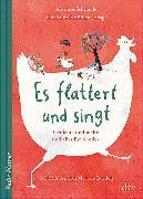 Cover-Bild zu Es flattert und singt Gedichte und mehr und alles für Kinder von Schneider, Antonie