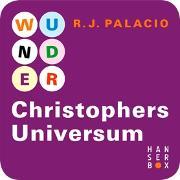 Cover-Bild zu Wunder - Christophers Universum (eBook) von Palacio, Raquel J.