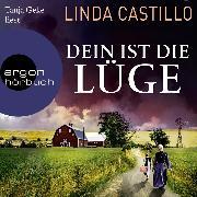 Cover-Bild zu Castillo, Linda: Dein ist die Lüge - Der neue Fall für Kate Burkholder - Kate Burkholder ermittelt, (Gekürzt) (Audio Download)