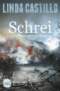 Cover-Bild zu Castillo, Linda: Schrei im Morgengrauen (eBook)