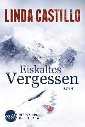 Cover-Bild zu Castillo, Linda: Eiskaltes Vergessen (eBook)