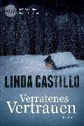 Cover-Bild zu Castillo, Linda: Verratenes Vertrauen (eBook)