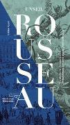 Cover-Bild zu Unser Rousseau von Appel, Sabine