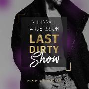 Cover-Bild zu Last Dirty Show (Audio Download) von Andersson, Philippa L.