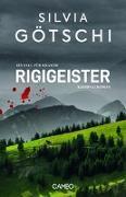 Cover-Bild zu Götschi, Silvia: Rigigeister