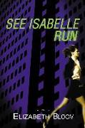 Cover-Bild zu Bloom, Elizabeth: See Isabelle Run (eBook)