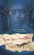 Cover-Bild zu Tishy, Cecelia: Now You See Her (eBook)