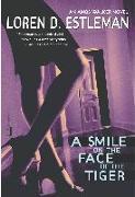 Cover-Bild zu Estleman, Loren D.: A Smile on the Face of the Tiger (eBook)