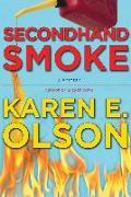 Cover-Bild zu Olson, Karen E.: Secondhand Smoke (eBook)