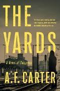 Cover-Bild zu Carter, A. F.: The Yards (eBook)