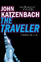 Cover-Bild zu Katzenbach, John: The Traveler (eBook)