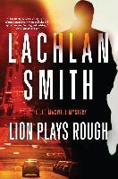Cover-Bild zu Smith, Lachlan: Lion Plays Rough (eBook)