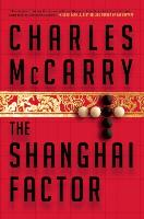Cover-Bild zu McCarry, Charles: The Shanghai Factor (eBook)