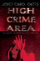 Cover-Bild zu Oates, Joyce Carol: High Crime Area (eBook)