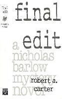 Cover-Bild zu Carter, Robert A: Final Edit (eBook)