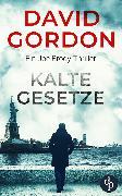 Cover-Bild zu Gordon, David: Kalte Gesetze (eBook)
