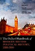 Cover-Bild zu Brown, David (Hrsg.): The Oxford Handbook of Modern British Political History, 1800-2000 (eBook)