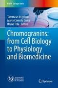 Cover-Bild zu Chromogranins: from Cell Biology to Physiology and Biomedicine von Angelone, Tommaso (Hrsg.)