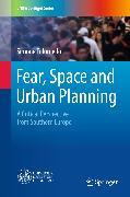 Cover-Bild zu Fear, Space and Urban Planning (eBook) von Tulumello, Simone