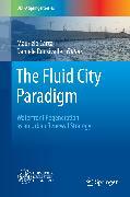 Cover-Bild zu The Fluid City Paradigm (eBook) von Carta, Maurizio (Hrsg.)