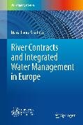 Cover-Bild zu River Contracts and Integrated Water Management in Europe (eBook) von Scaduto, Maria Laura