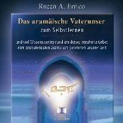 Cover-Bild zu Das aramäische Vaterunser zum Selbstlernen - Hörbuch-CD von Errico, Rocco A