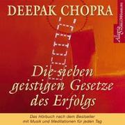 Cover-Bild zu Die sieben geistigen Gesetze des Erfolgs von Chopra, Deepak