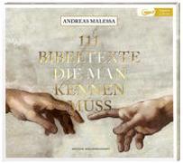 Cover-Bild zu 111 Bibeltexte die man kennen muss von Malessa, Andreas
