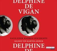 Cover-Bild zu Nach einer wahren Geschichte von Vigan, Delphine de