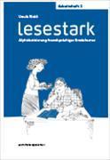 Cover-Bild zu Lesestark - Arbeitsheft 2 von Rickli, Ursula