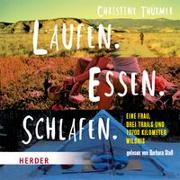 Cover-Bild zu Thürmer, Christine: Laufen. Essen. Schlafen