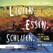 Cover-Bild zu Thürmer, Christine: Laufen. Essen. Schlafen (Audio Download)