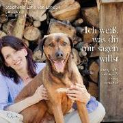 Cover-Bild zu Ich weiß, was du mir sagen willst von Lang Von Langen, Stephanie
