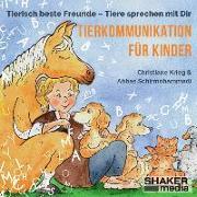 Cover-Bild zu Tierkommunikation für Kinder von Krieg, Christiane