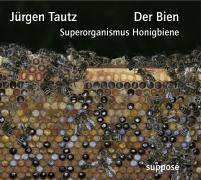 Cover-Bild zu Der Bien von Tautz, Jürgen